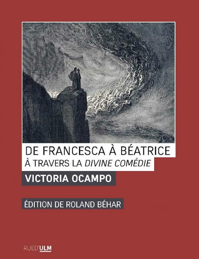 De Francesca à Béatrice. À travers la Divine Comédie, de Victoria Ocampo