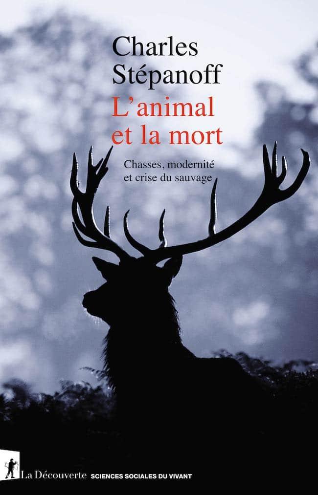 L'animal et la mort, de Charles Stépanoff : ouverture de la chasse